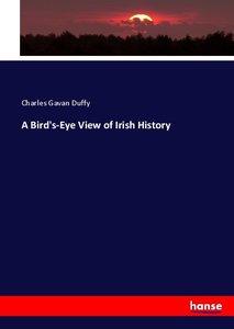 A Bird\'s-Eye View of Irish History