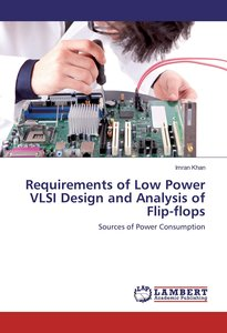 Requirements of Low Power VLSI Design and Analysis of Flip-flops