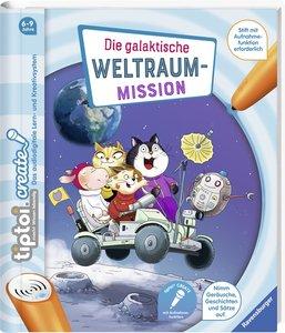 tiptoi® CREATE Die galaktische Weltraum-Mission