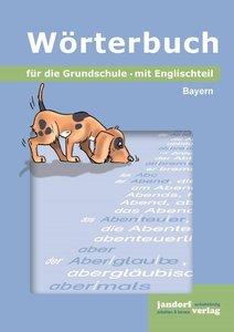 Wörterbuch für die Grundschule (Ausgabe Bayern)