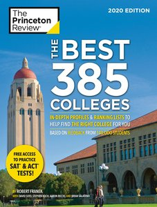 The Best 384 Colleges, 2020 Edition: In-Depth Profiles & Ranking