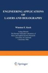 Engineering Applications of Lasers and Holography
