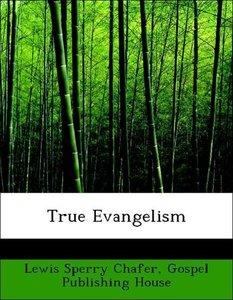 True Evangelism