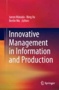 Innovative Management in Information and Production