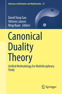 Canonical Duality Theory