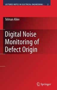 Digital Noise Monitoring of Defect Origin