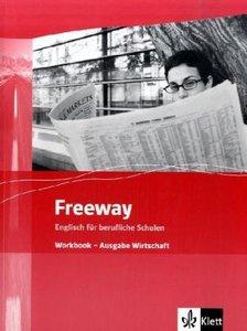 Freeway. Workbook. Ausgabe Wirtschaft