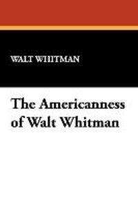 The Americanness of Walt Whitman