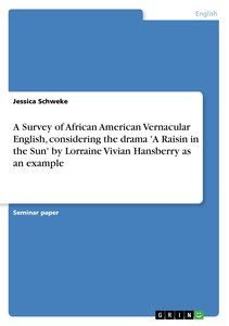 A Survey of African American Vernacular English, considering the