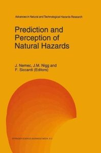 Prediction and Perception of Natural Hazards