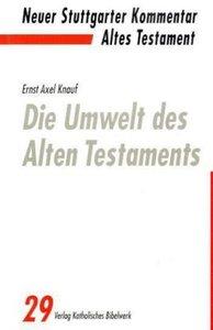 Die Umwelt des Alten Testaments