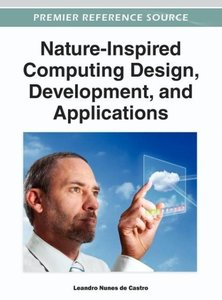 Nature-Inspired Computing Design, Development, and Applications