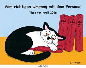 Theo von Krall 2016: Vom richtigen Umgang mit dem Personal