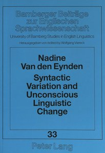 Syntactic Variation and Unconscious Linguistic Change