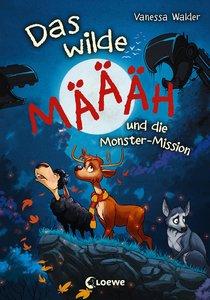 Das wilde Määäh und die Monster-Mission