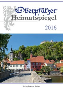 Oberpfälzer Heimatspiegel 2016