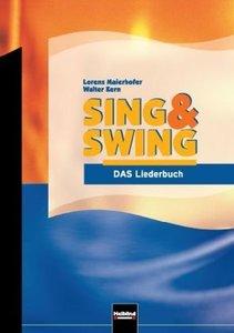 Sing & Swing - DAS Liederbuch / ALTE Ausgabe