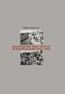 Architektur und Politik in Deutschland 1918-1945