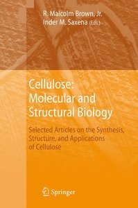 Cellulose: Molecular and Structural Biology
