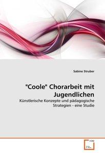 """""""Coole"""" Chorarbeit mit Jugendlichen"""