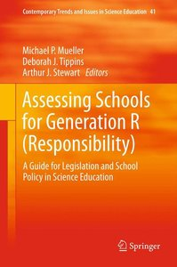 Assessing Schools for Generation R (Responsibility)