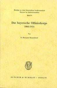 Das bayerische Offizierkorps 1866-1914