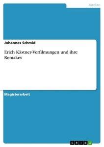 Erich Kästner-Verfilmungen und ihre Remakes