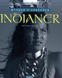 Mythen & Legenden: Indianer