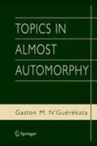 Topics in Almost Automorphy