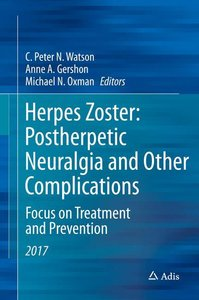 Herpes Zoster and Postherpetic Neuralgia