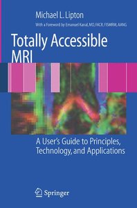 Totally Accessible MRI