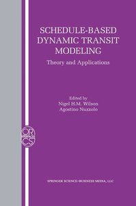 Schedule-Based Dynamic Transit Modeling