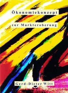 Ökonomiekonzept zur Markteroberung