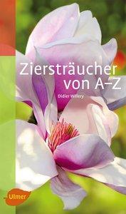 Ziersträucher von A-Z