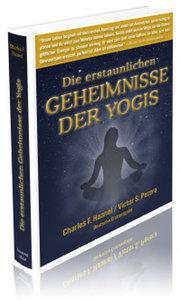 Die erstaunlich Geheimnisse der Yogis