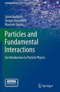 Particles and Fundamental Interactions