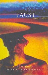 Faust is Dead