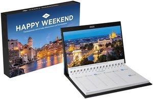 Happy Weekend Tischkalender 2021