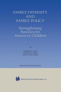 Family Diversity and Family Policy: Strengthening Families for A