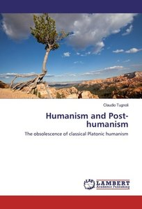 Humanism and Post-humanism