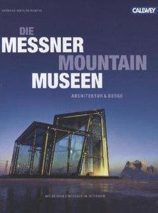 Die Messner Mountain Museen