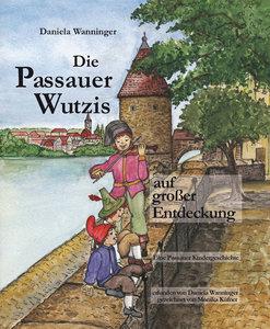 Die Passauer Wutzis auf großer Entdeckung