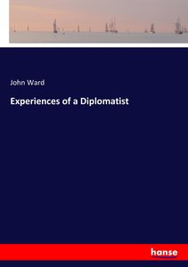 Experiences of a Diplomatist