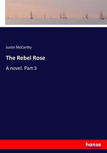 The Rebel Rose