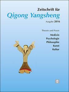 Jahreszeitschrift 2016 für Qigong Yangsheng