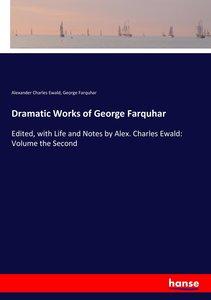 Dramatic Works of George Farquhar