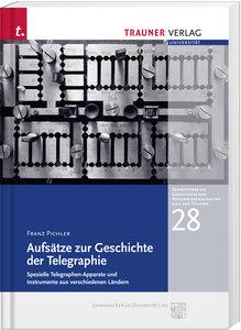 Aufsätze zur Geschichte der Telegraphie