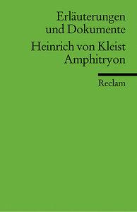 Amphitryon. Erläuterungen und Dokumente