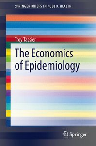 The Economics of Epidemiology