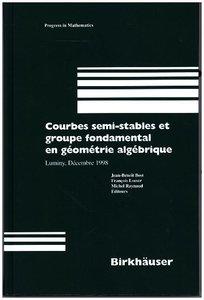 Courbes semi-stables et groupe fondamental en geometrie algebriq